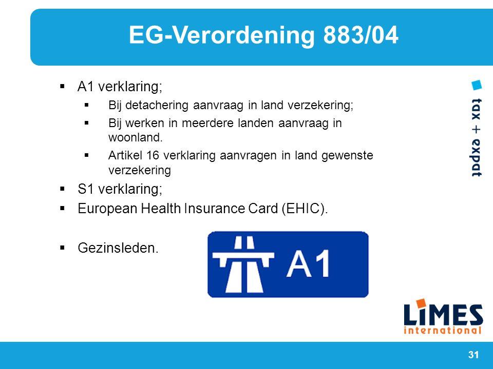 EG-Verordening 883/04 A1 verklaring; S1 verklaring;