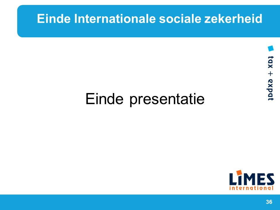 Einde Internationale sociale zekerheid