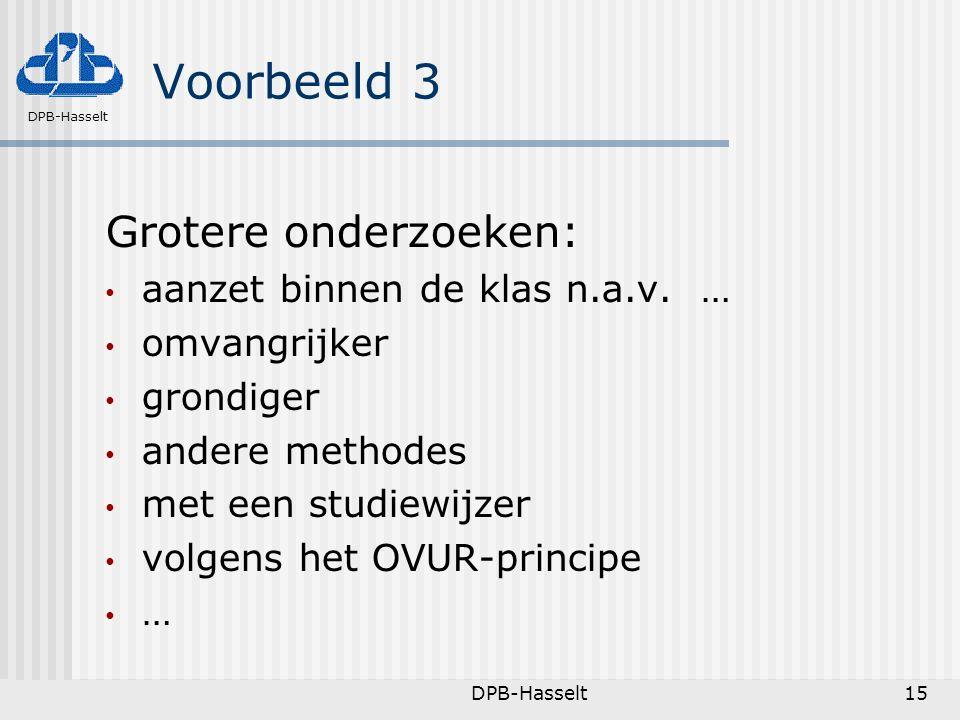 Voorbeeld 3 Grotere onderzoeken: aanzet binnen de klas n.a.v. …
