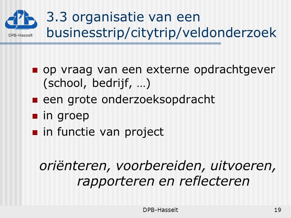 3.3 organisatie van een businesstrip/citytrip/veldonderzoek