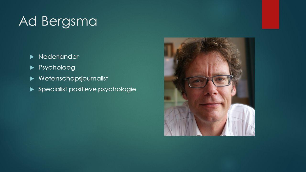 Ad Bergsma Nederlander Psycholoog Wetenschapsjournalist