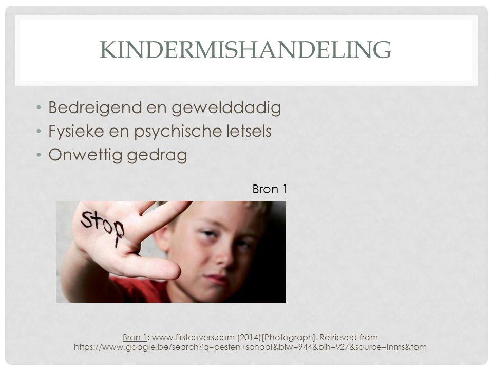 kindermishandeling Bedreigend en gewelddadig