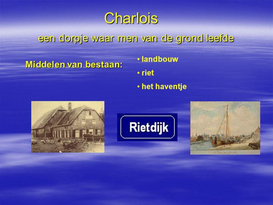 Charlois een dorpje waar men van de grond leefde
