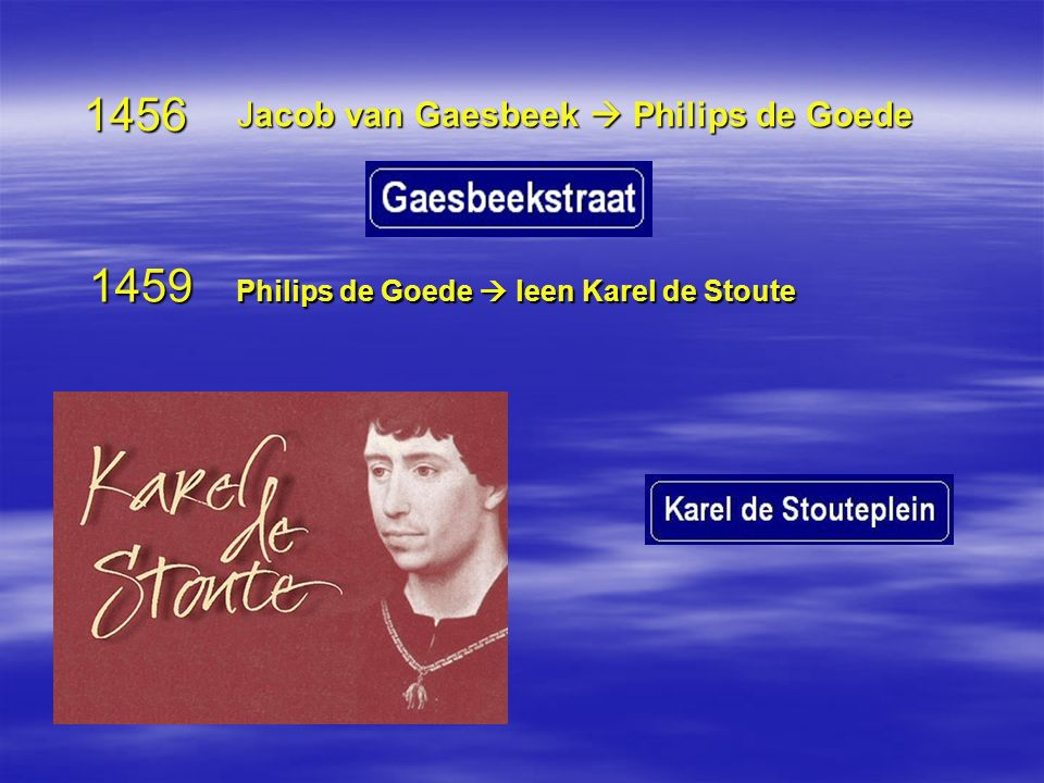 1456 1459 Jacob van Gaesbeek  Philips de Goede