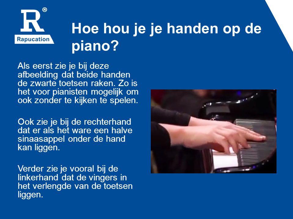 Hoe hou je je handen op de piano