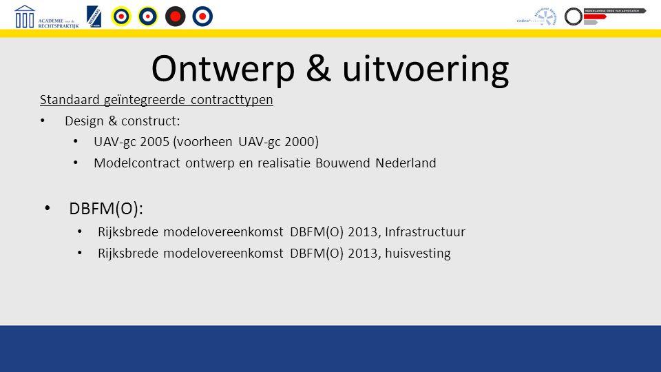 Ontwerp & uitvoering DBFM(O): Standaard geïntegreerde contracttypen