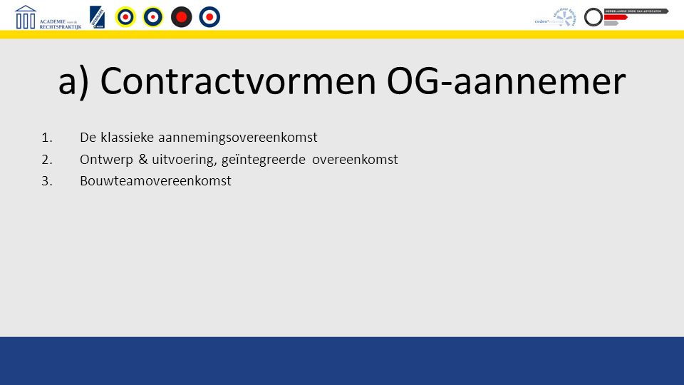 a) Contractvormen OG-aannemer