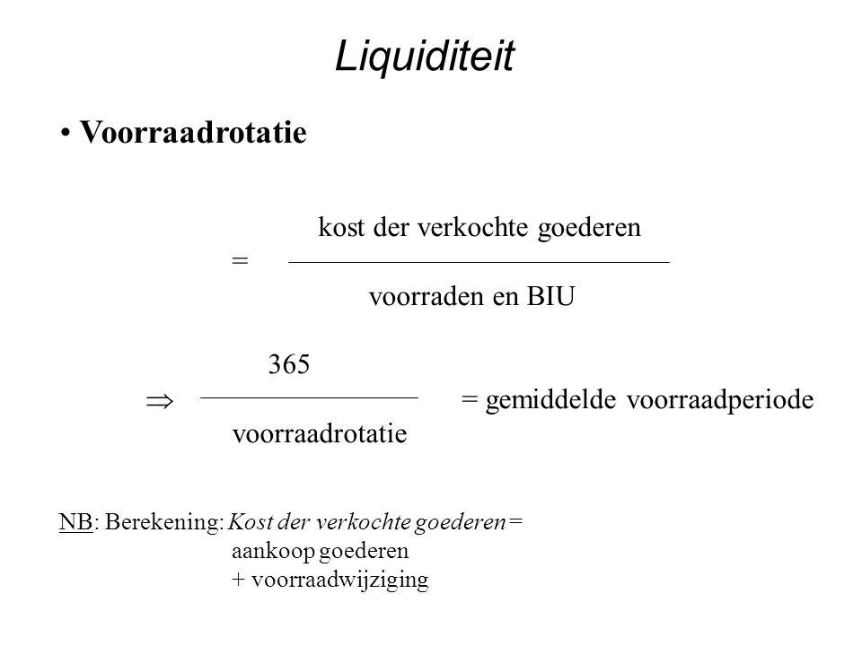 Liquiditeit Voorraadrotatie = voorraden en BIU 365