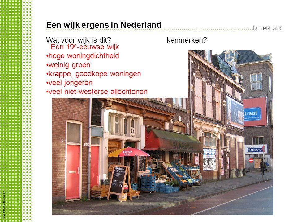 Een wijk ergens in Nederland