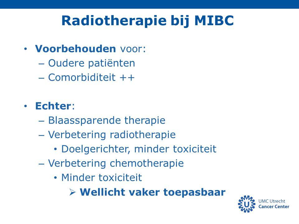 Radiotherapie bij MIBC