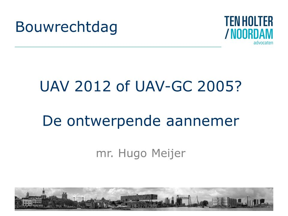 UAV 2012 of UAV-GC 2005 De ontwerpende aannemer mr. Hugo Meijer