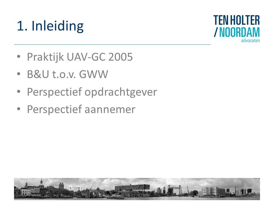 1. Inleiding Praktijk UAV-GC 2005 B&U t.o.v. GWW