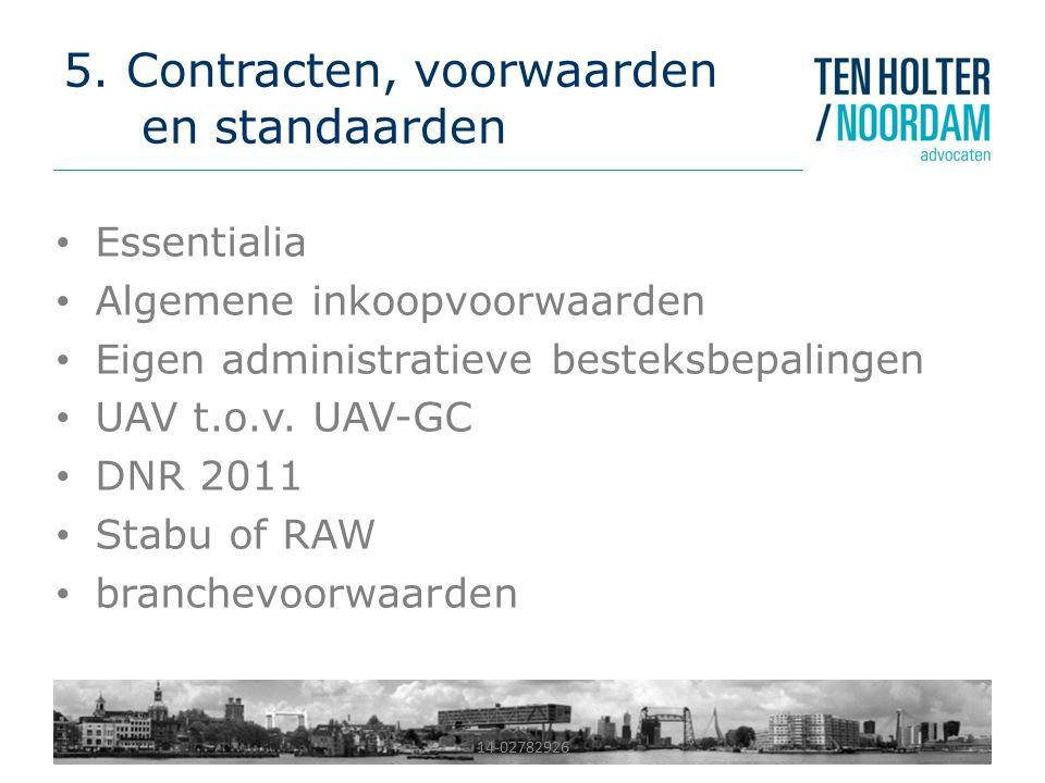 5. Contracten, voorwaarden en standaarden
