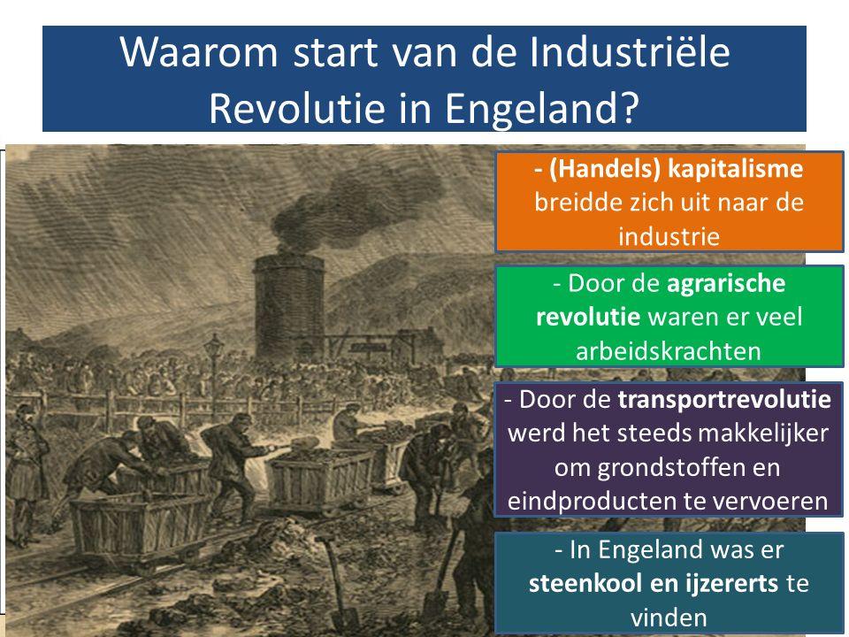 Waarom start van de Industriële Revolutie in Engeland