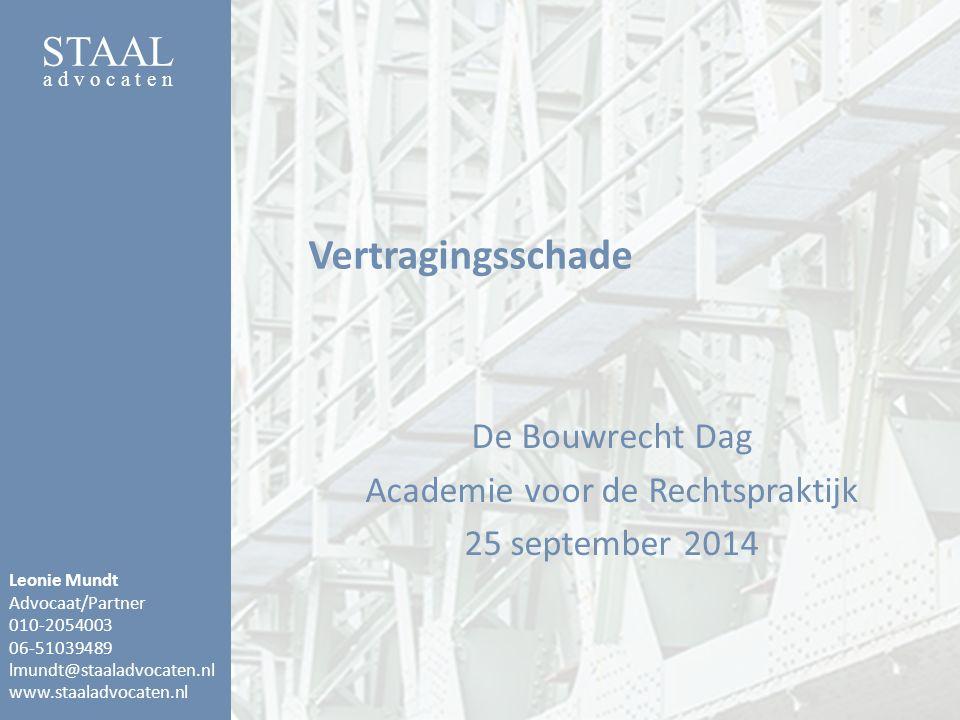 De Bouwrecht Dag Academie voor de Rechtspraktijk 25 september 2014