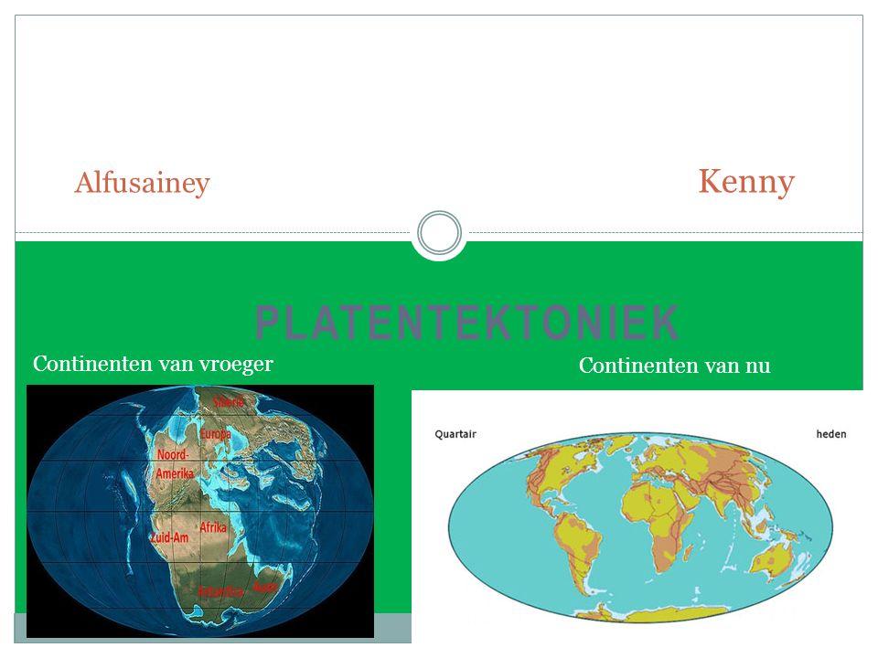 platentektoniek Alfusainey Kenny Continenten van vroeger