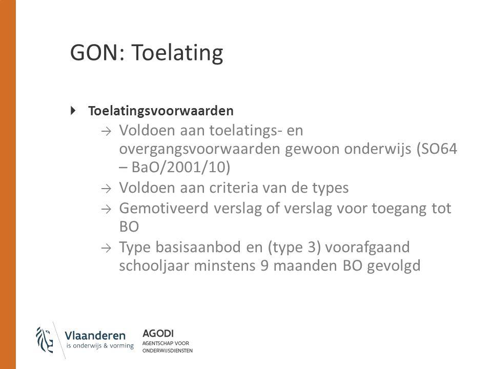 GON: Toelating Toelatingsvoorwaarden. Voldoen aan toelatings- en overgangsvoorwaarden gewoon onderwijs (SO64 – BaO/2001/10)