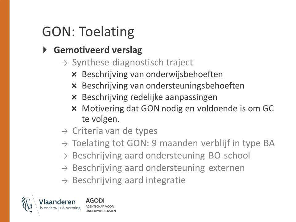 GON: Toelating Gemotiveerd verslag Synthese diagnostisch traject