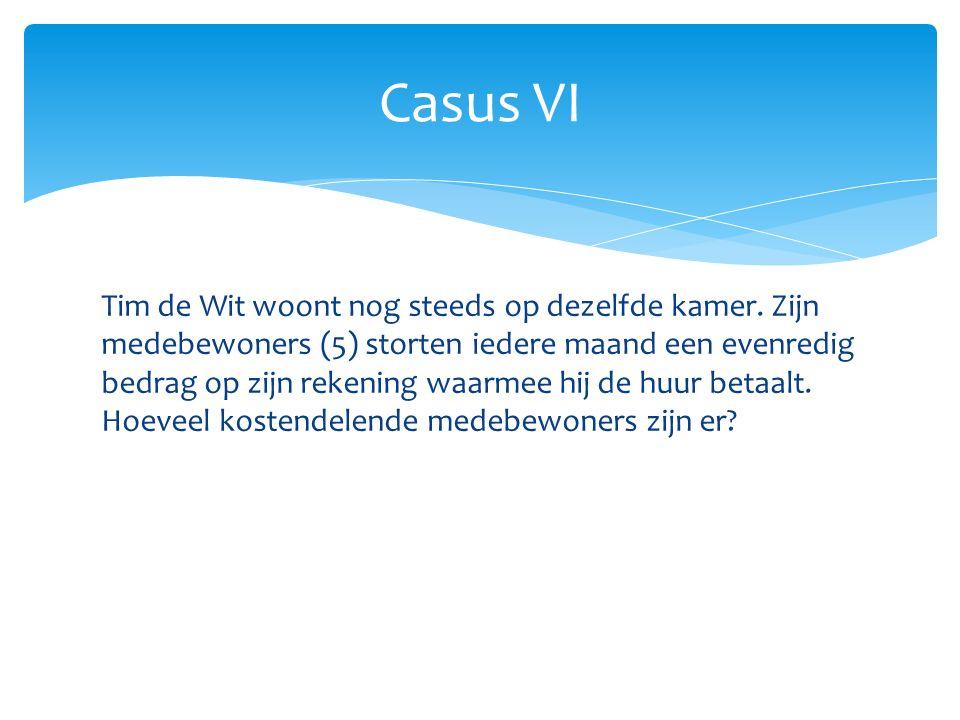 Casus VI