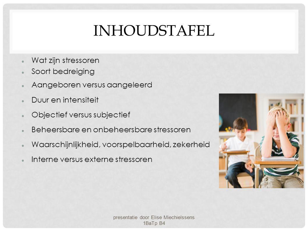 presentatie door Elise Miechielssens 1BaTp B4