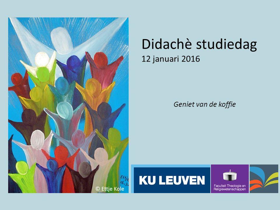 Didachè studiedag 12 januari 2016