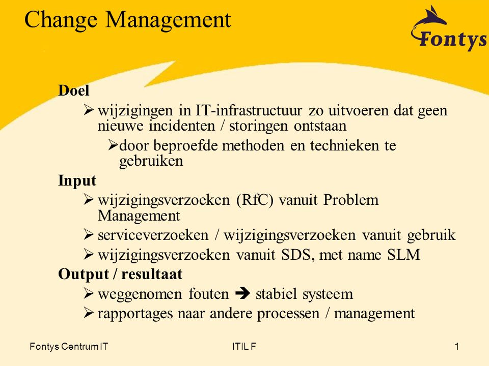Change Management Doel
