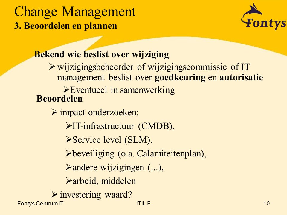 Change Management 3. Beoordelen en plannen