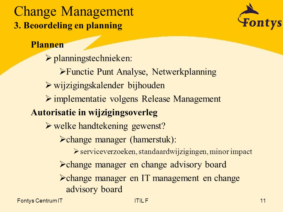 Change Management 3. Beoordeling en planning