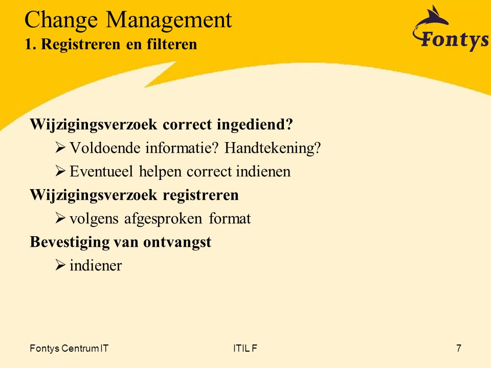 Change Management 1. Registreren en filteren