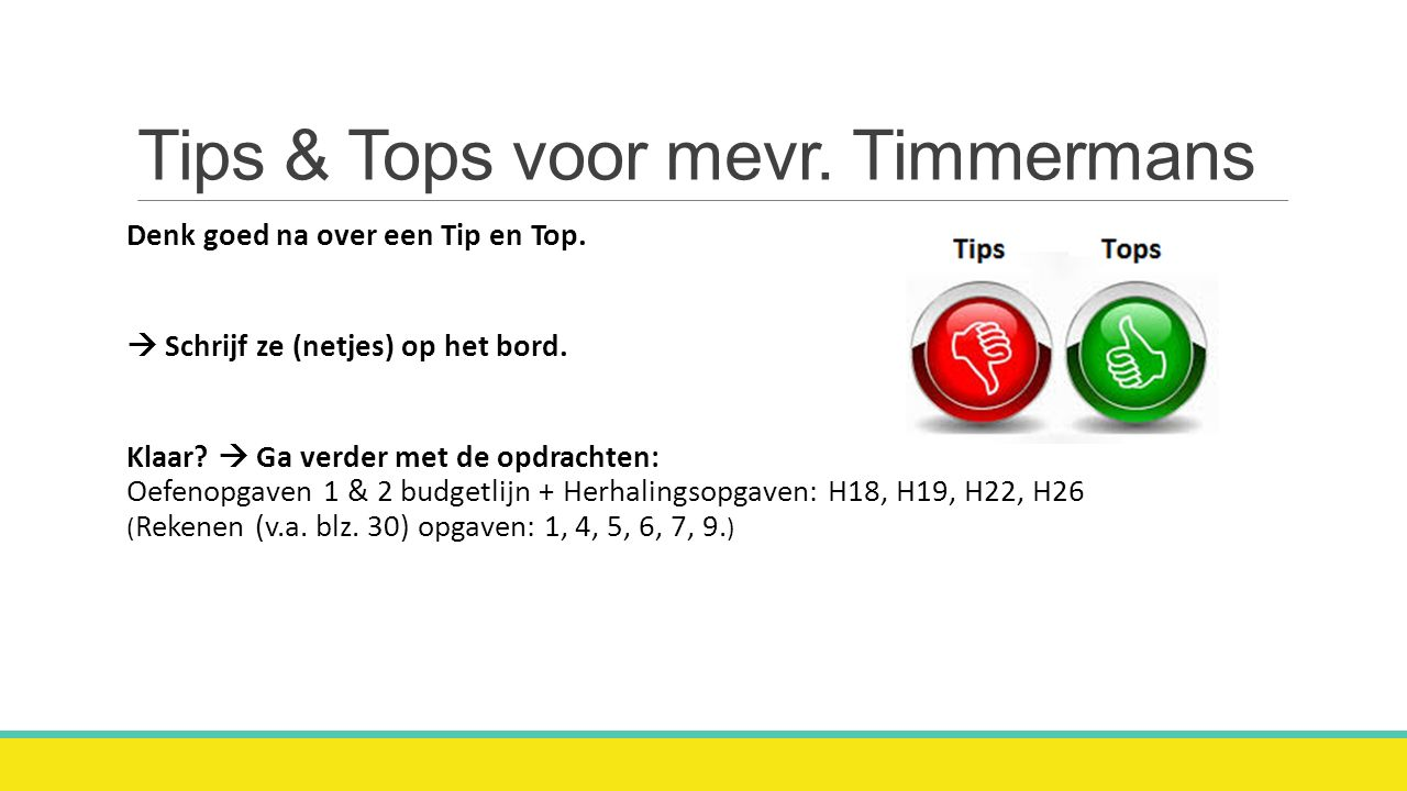 Tips & Tops voor mevr. Timmermans