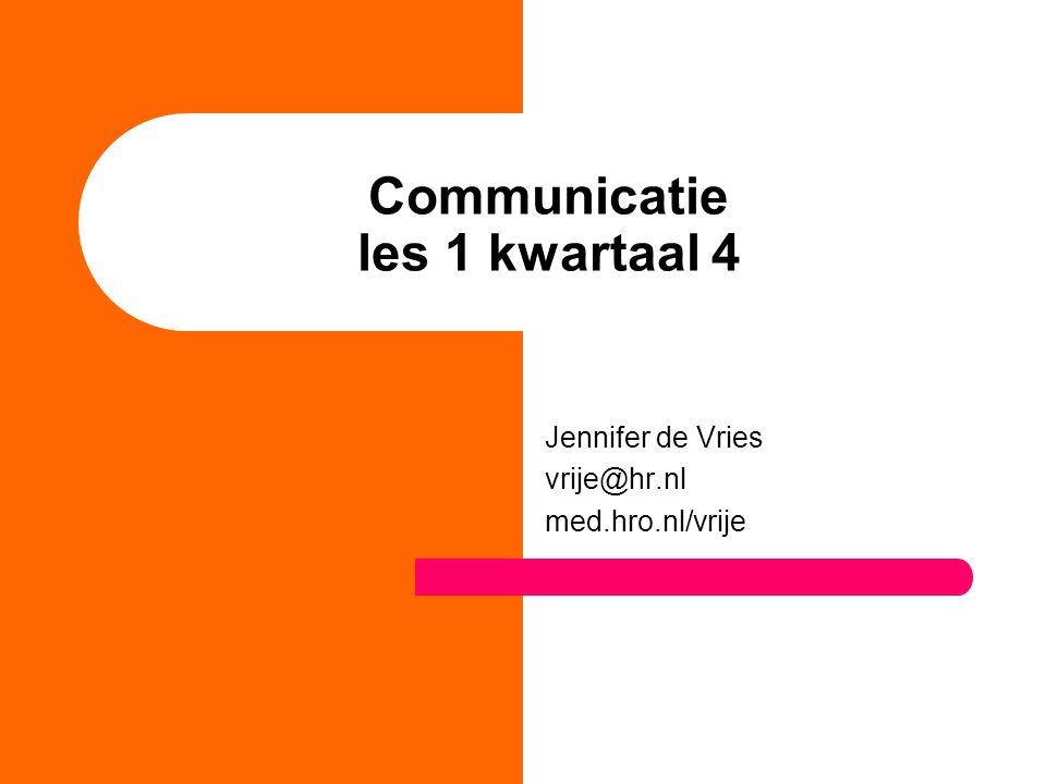 Communicatie les 1 kwartaal 4