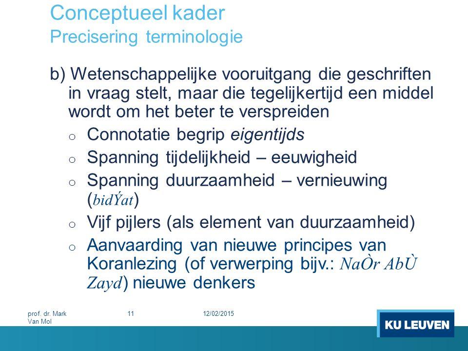 Conceptueel kader Precisering terminologie