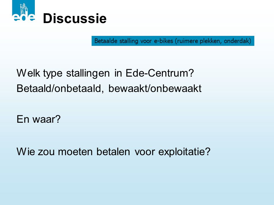 Discussie Welk type stallingen in Ede-Centrum