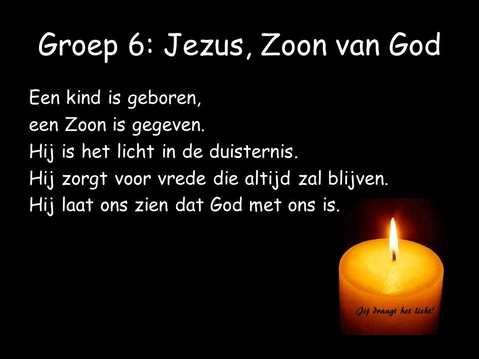 Groep 6: Jezus, Zoon van God