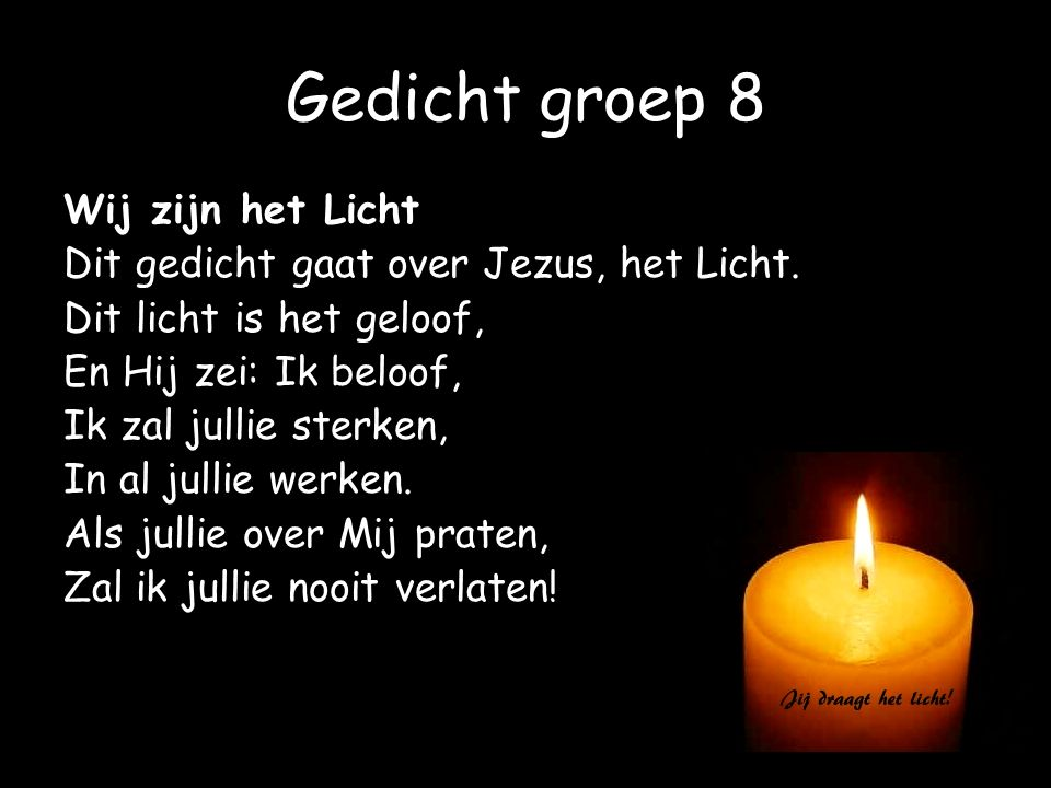 Gedicht groep 8 Wij zijn het Licht