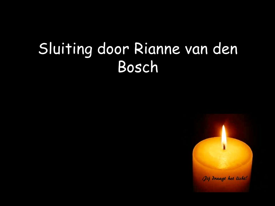 Sluiting door Rianne van den Bosch