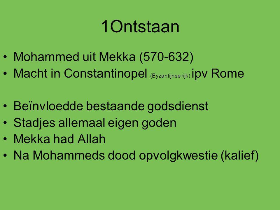 1Ontstaan Mohammed uit Mekka (570-632)