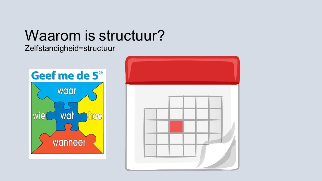 Waarom is structuur Zelfstandigheid=structuur