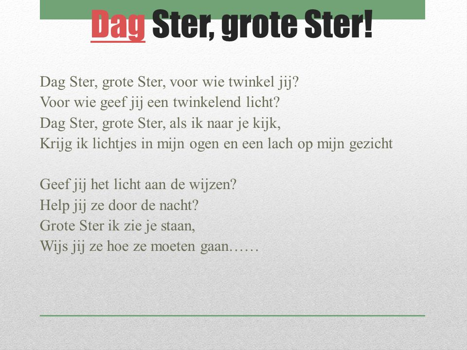 Dag Ster, grote Ster!