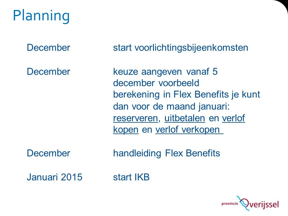 Planning December start voorlichtingsbijeenkomsten