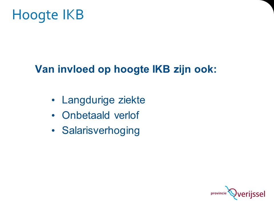 Hoogte IKB Van invloed op hoogte IKB zijn ook: Langdurige ziekte