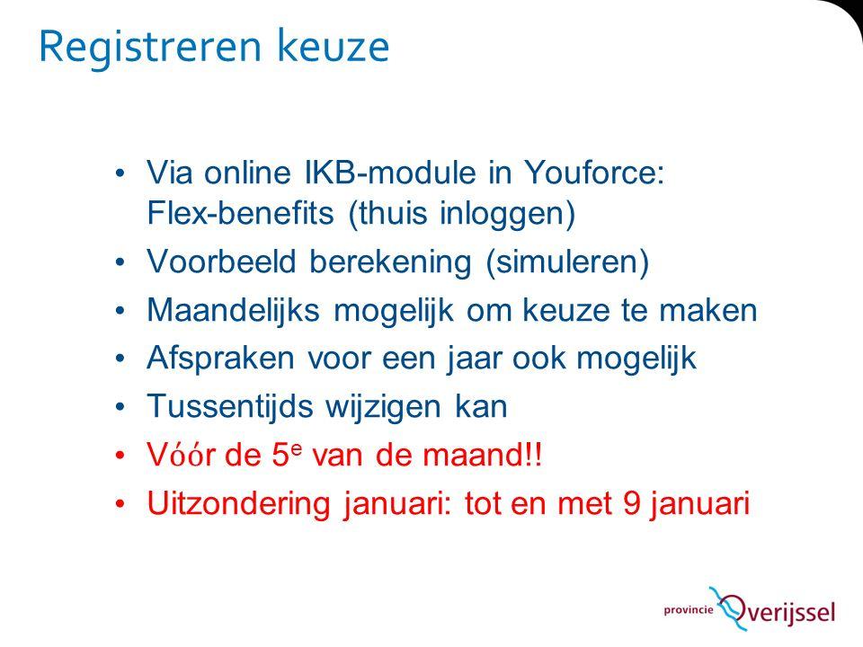 Registreren keuze Via online IKB-module in Youforce: Flex-benefits (thuis inloggen) Voorbeeld berekening (simuleren)