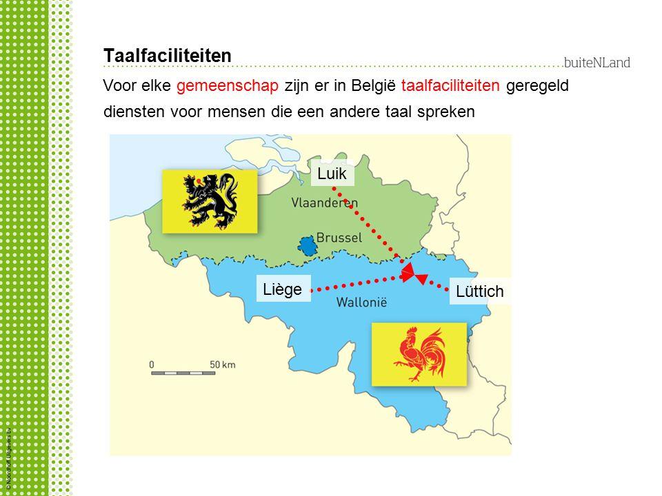 Taalfaciliteiten Voor elke gemeenschap zijn er in België taalfaciliteiten geregeld. diensten voor mensen die een andere taal spreken.