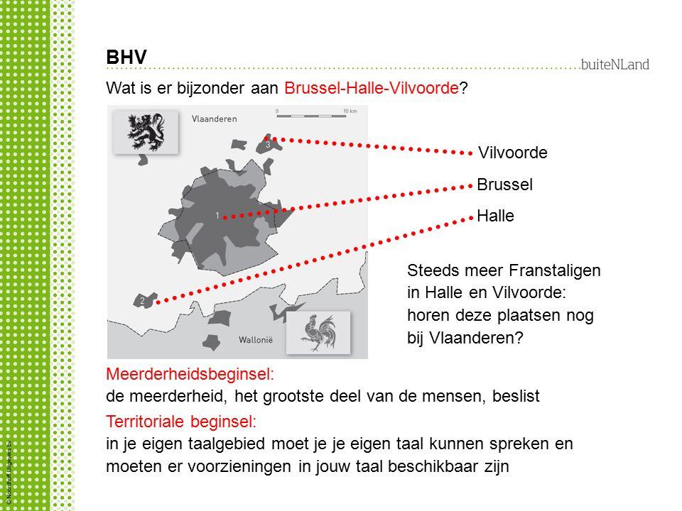 BHV Wat is er bijzonder aan Brussel-Halle-Vilvoorde Vilvoorde Brussel