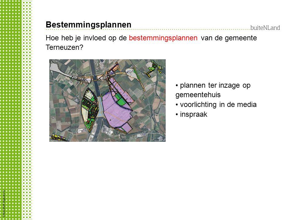 Bestemmingsplannen Hoe heb je invloed op de bestemmingsplannen van de gemeente Terneuzen plannen ter inzage op gemeentehuis.
