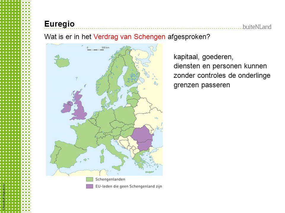 Euregio Wat is er in het Verdrag van Schengen afgesproken