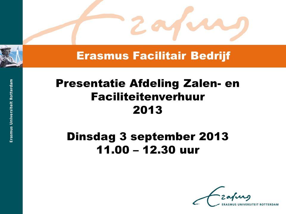 Presentatie Afdeling Zalen- en Faciliteitenverhuur