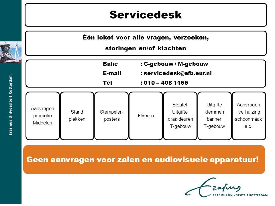 Servicedesk Geen aanvragen voor zalen en audiovisuele apparatuur!