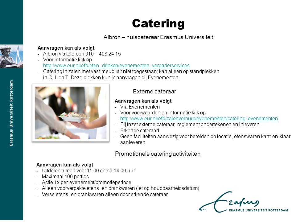 Catering Albron – huiscateraar Erasmus Universiteit Externe cateraar