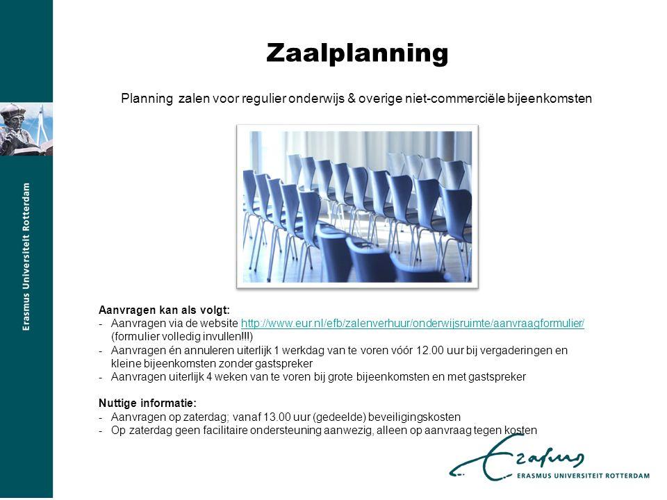Zaalplanning Planning zalen voor regulier onderwijs & overige niet-commerciële bijeenkomsten. Aanvragen kan als volgt: